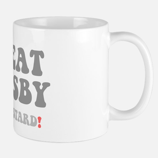 The Great Gutsby - Fat Bastard! Mugs