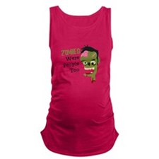 Zombies Were People Too Maternity Tank Top