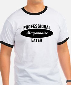 Pro Mayonnaise eater T