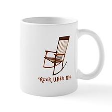 Rock With Me Mugs