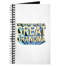 going to be a great grandma Journal