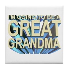 going to be a great grandma Tile Coaster