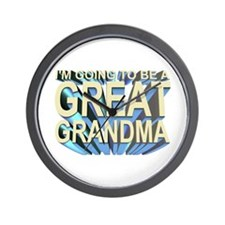 going to be a great grandma Wall Clock