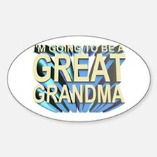 going to be a great grandma Oval Decal