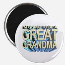 going to be a great grandma Magnet