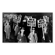 We Want Weed! Protest Decal