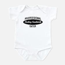 Pro Turkey Sandwich eater Infant Bodysuit