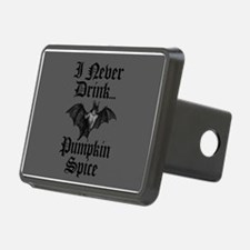 I Never Drink Pumpkin Spice Vampire Hitch Cover