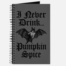 I Never Drink Pumpkin Spice Vampire Journal