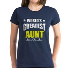Greatest Aunt Semi-Finalist Tee