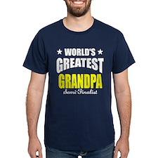 Greatest Grandpa Semi-Finalist T-Shirt