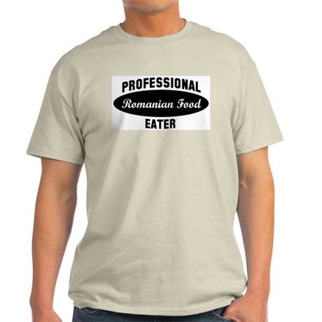 Pro Romanian Food eater Light T-Shirt