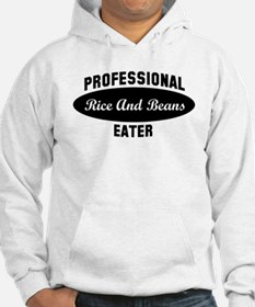 Pro Rice And Beans eater Hoodie