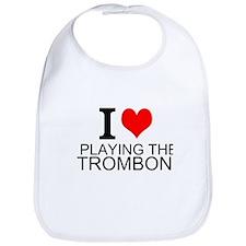 I Love Playing The Trombone Bib
