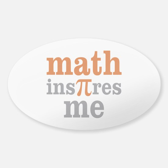 Math Inspires Me Sticker (Oval)