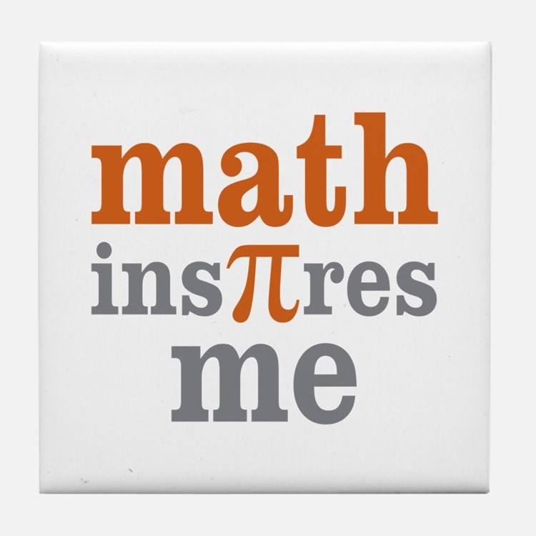 Math Inspires Me Tile Coaster
