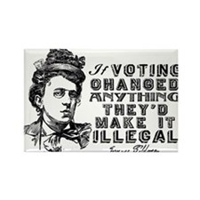 Emma Goldman On Voting Magnets