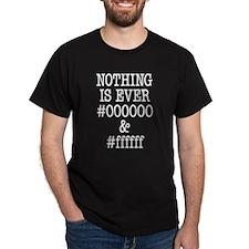 000000 and ffffff T-Shirt