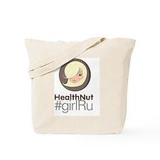 HealthNut #girlRu Tote Bag