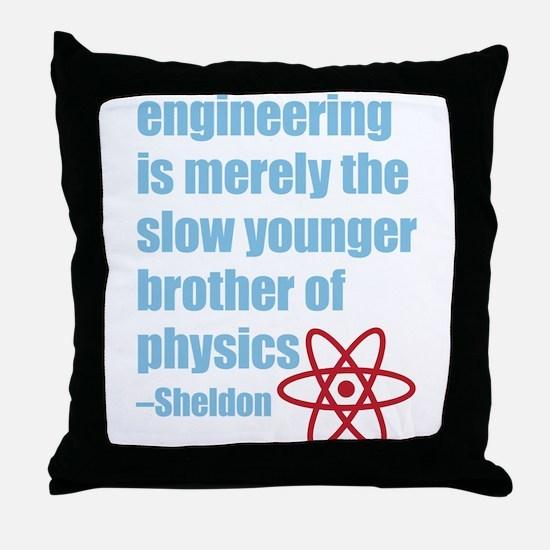 Big Bang Theory - Engineering Quote Throw Pillow