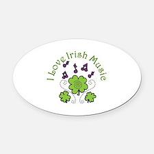Love Irish Music Oval Car Magnet