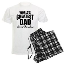 Greatest Dad Semi-Finalist Pajamas