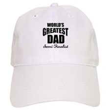 Greatest Dad Semi-Finalist Baseball Cap