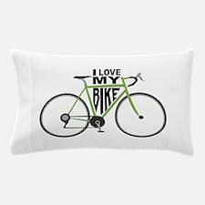 I Love My Bike Pillow Case