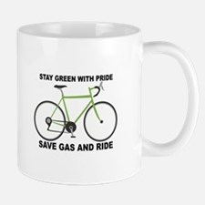 Stay Green With Pride Save Gas And Ride Mugs