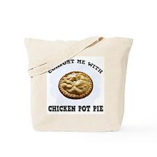 Comfort Chicken Pot Pie Tote Bag