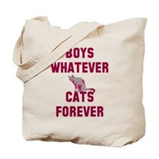 Boys whatever cats forever Tote Bag