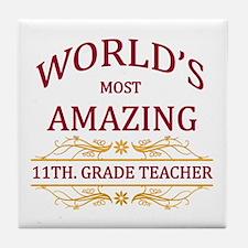 11th. Grade Teacher Tile Coaster