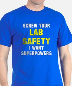 Lab Safety Superpowers T-Shirt