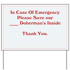 In Case Of Emergency Doberman Yard Sign