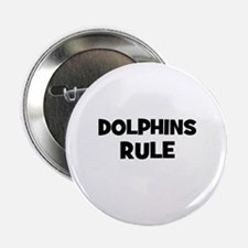 dolphins rule Button