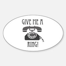Give Me a Ring Decal