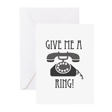 Give Me a Ring Greeting Cards