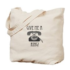 Give Me a Ring Tote Bag