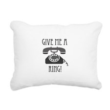 Give Me a Ring Rectangular Canvas Pillow