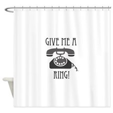Give Me a Ring Shower Curtain