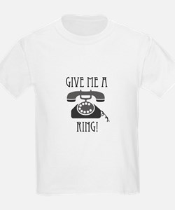 Give Me a Ring T-Shirt