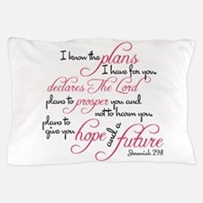 Jeremiah 29:11 Design Pillow Case