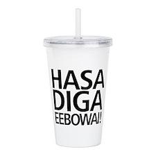 Hasa Diga Eebowai Acrylic Double-Wall Tumbler