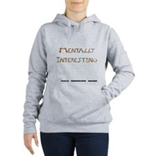 Mentally Interesting Wht Women's Hooded Sweatshirt