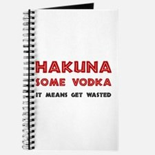 Hakuna Some Vodka Journal