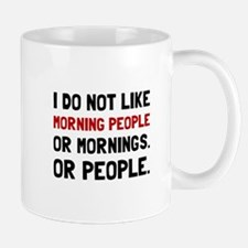 Morning People Mugs