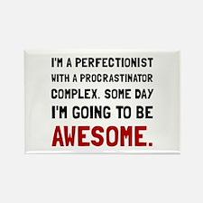 Procrastinator Awesome Magnets