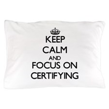Accreditation Pillow Case