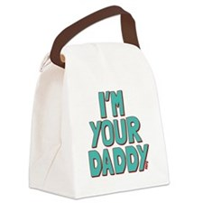 I'm Your Daddy Canvas Lunch Bag