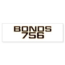 BONDS756 Bumper Bumper Sticker